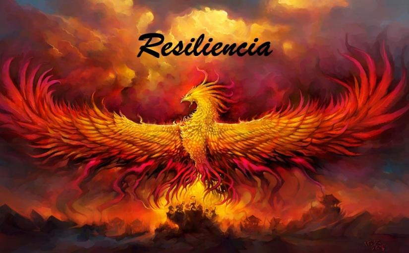 Resiliencia o como resurgir de lascenizas.